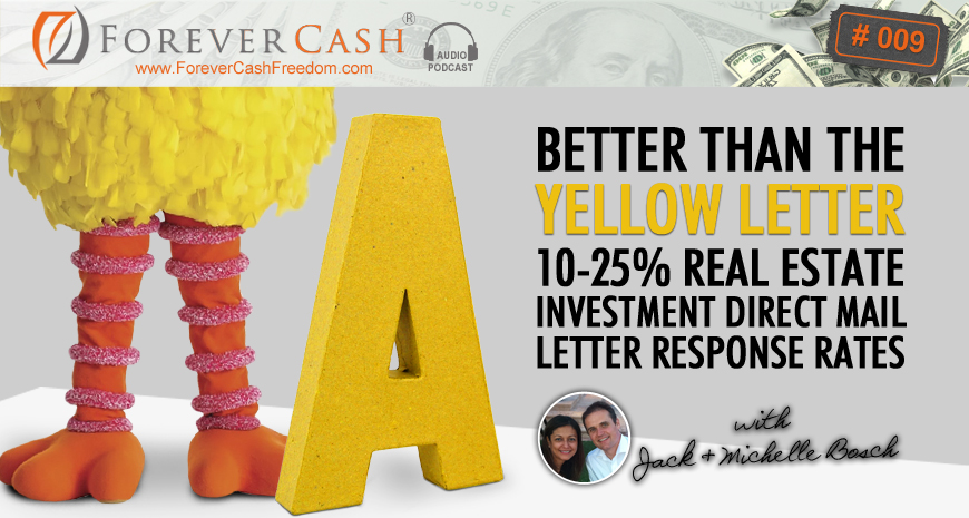 Forever cash education for a financially independent life fcp 009 fcp 009 better than the yellow letter 10 25 real estate investment direct mail letter response rates spiritdancerdesigns Images